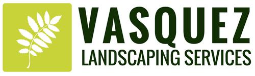 Vasquez Landscaping Services